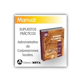Libro de supuestos prácticos - Administrativos de Corporaciones Locales (Diputaciones y Ayuntamientos)