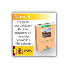 Pliego de prescripciones técnicas generales de materiales ferroviarios PF-6-Balasto.