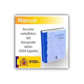 Anuario estadístico del transporte aéreo del 2004 ESPAÑA